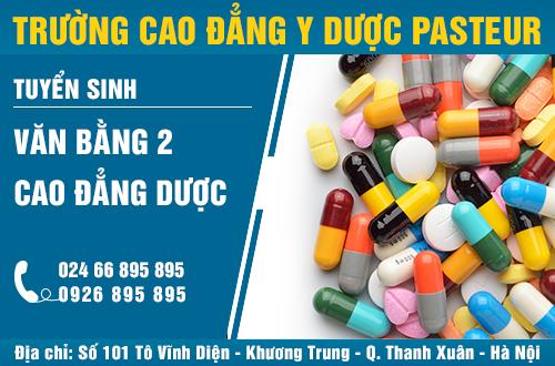 Địa chỉ tuyển sinh văn bằng 2 Cao đẳng Dược tại Hà Nội