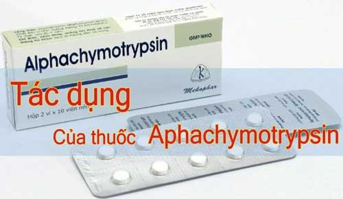 Tác dụng và liều dùng của thuốc Alphachymotrypsin