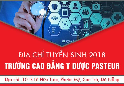 Địa chỉ tuyển sinh 2018 - Trường Cao đằng Y dược Pasteur