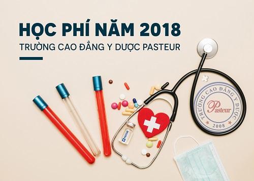 Học phí năm 2018 của trường Cao đằng Y Dược Pasteur